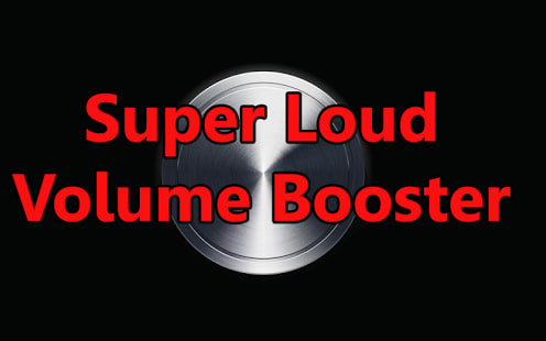 Super Loud Volume Booster
