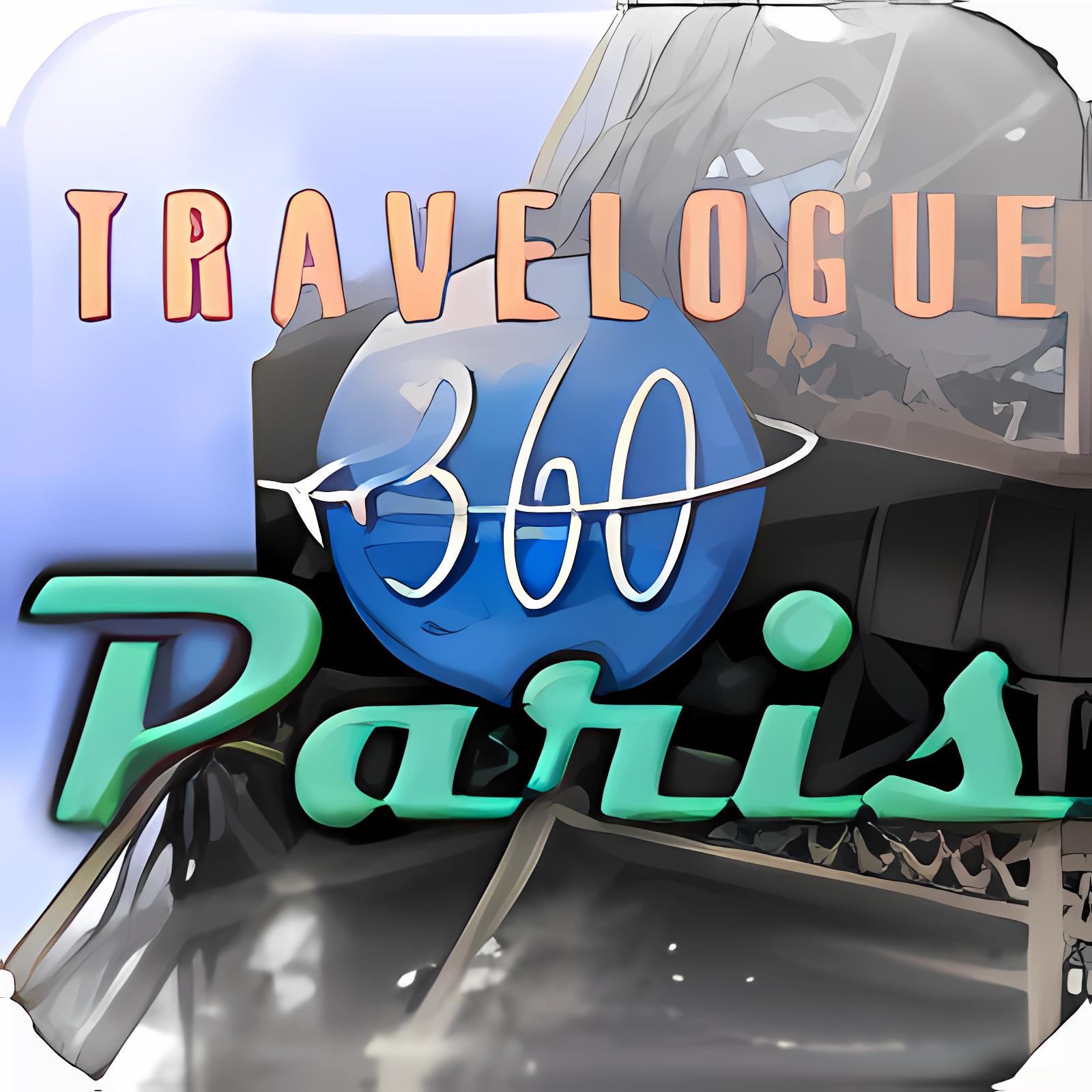 Travelogue 360: Paris