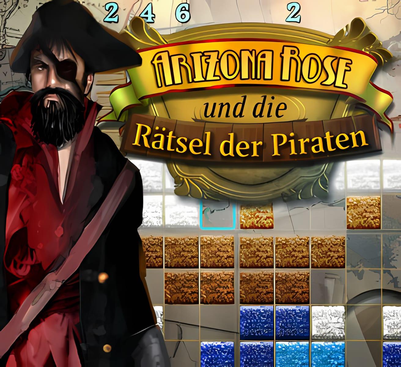 Arizona Rose und die Rätsel der Piraten