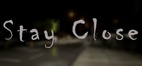 Stay Close 2016