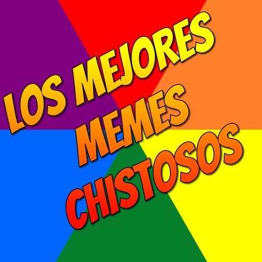 Los Mejores Memes Chistosos