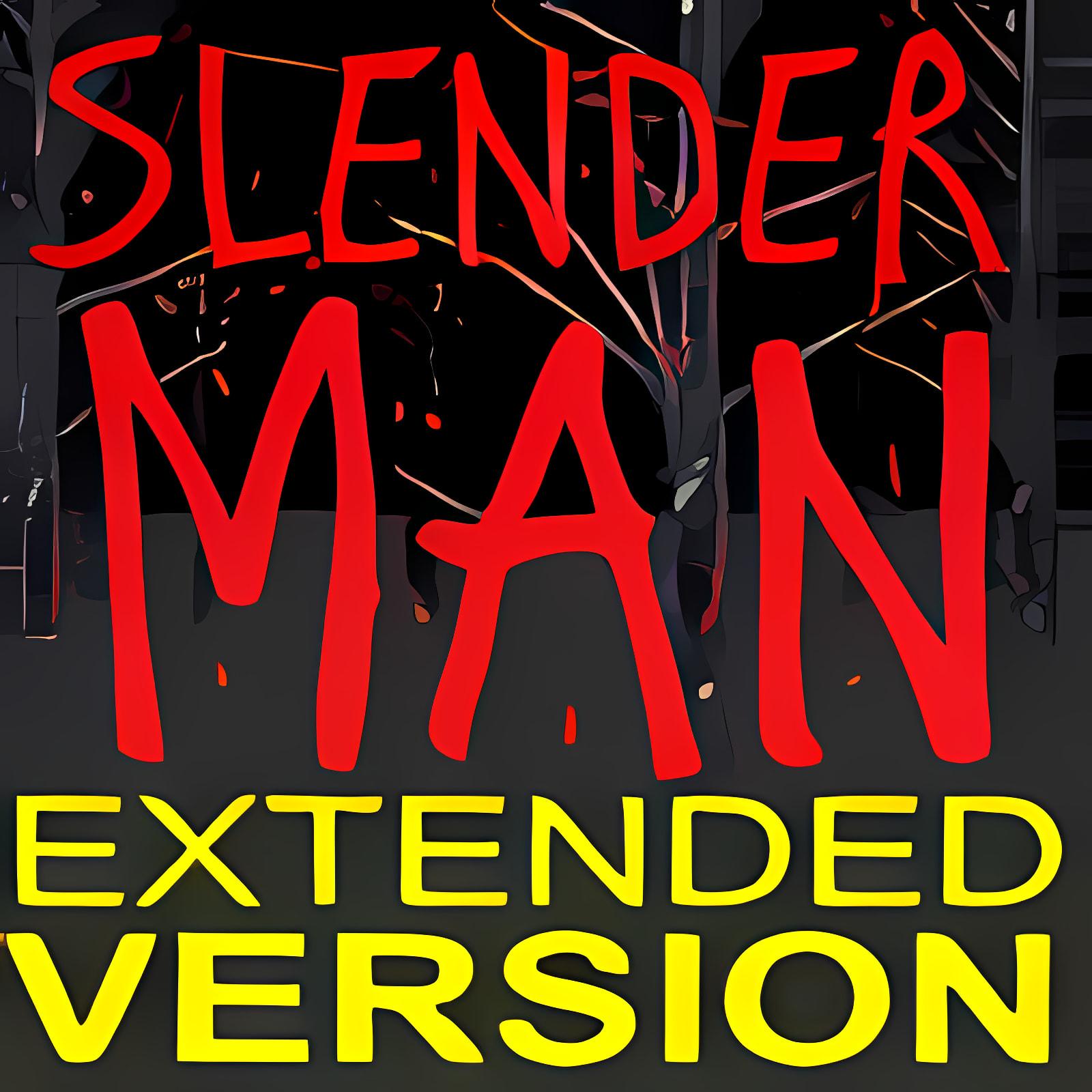 SlenderMan Extended Version