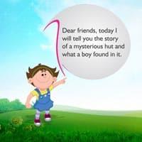 Kids stories mysterious hut
