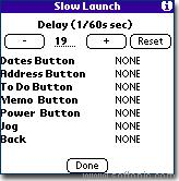 Slow Launch