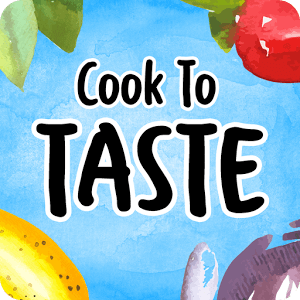 Cook to Taste - Tasty Recipes & Cooking Videos