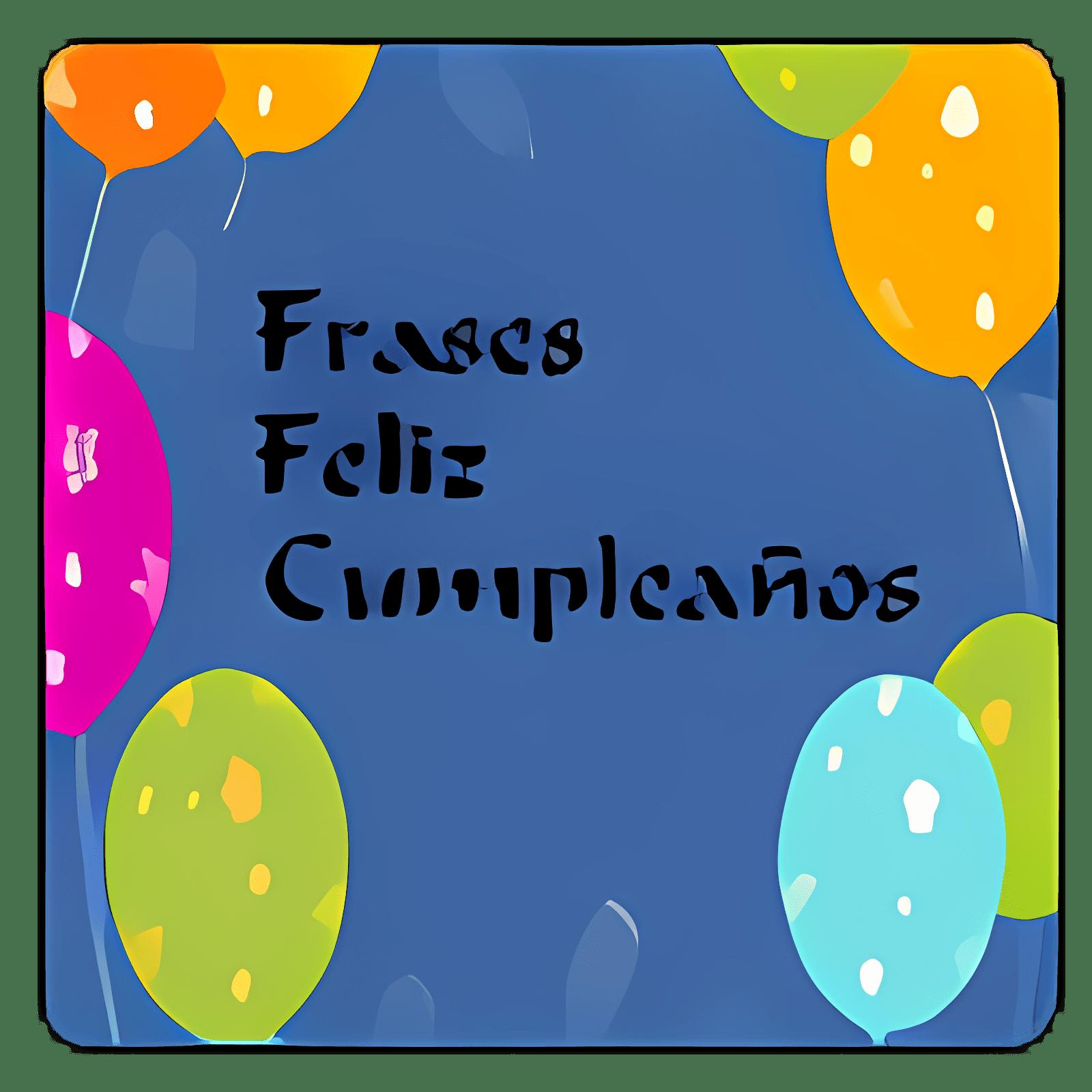 Frases Feliz Cumpleaños 1.0