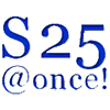 s25@once!