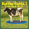 Mad Cow Martha 2