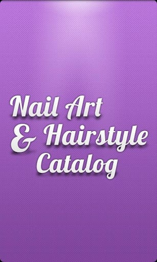 Nail Art & Hairstyle Catalog