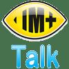 IM+ Talk