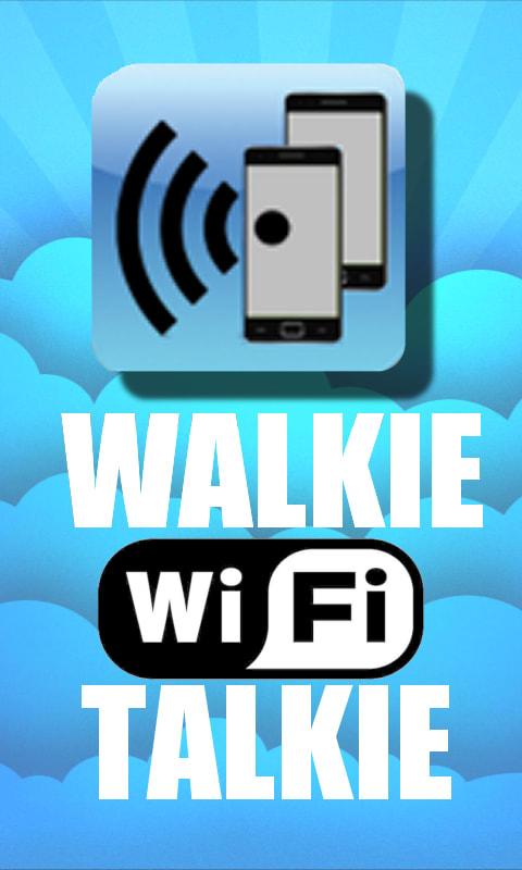 Free WIFI Walkie Talkies