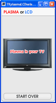 TV Plasma or LCD Selector