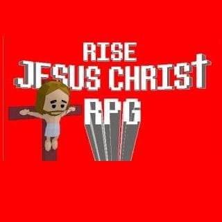 Rise Jesus Christ RPG Final
