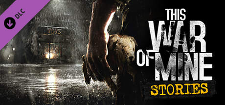 This War of Mine: Stories - Season Pass Varies with device