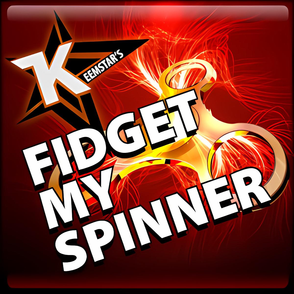 KeemStar's Fidget Spinner 1.0