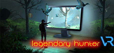 Legendary Hunter VR