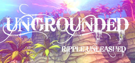 Ungrounded: Ripple Unleashed VR