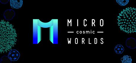 Micro Cosmic Worlds