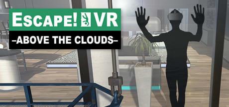 Escape!VR -Above the Clouds-