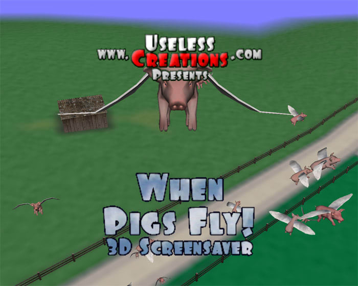 When Pigs Fly! 3D Screensaver