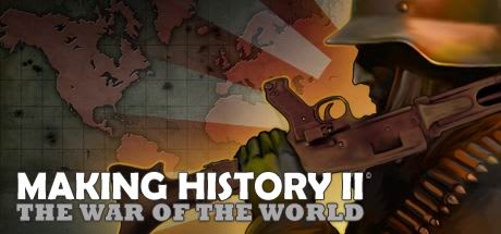 Making History II: The War of the World 2016
