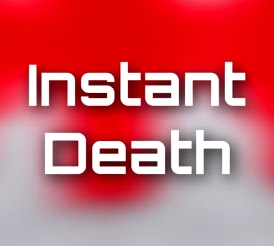 Instant Death
