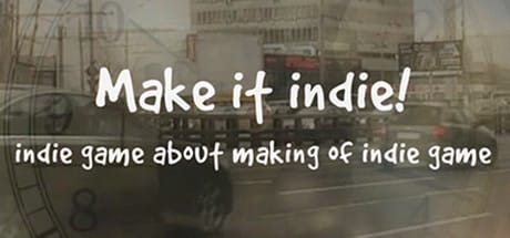 Make it indie!