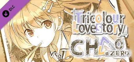 Tricolour Lovestory : Chapter Zero