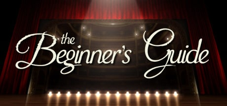 The Beginner's Guide 2016