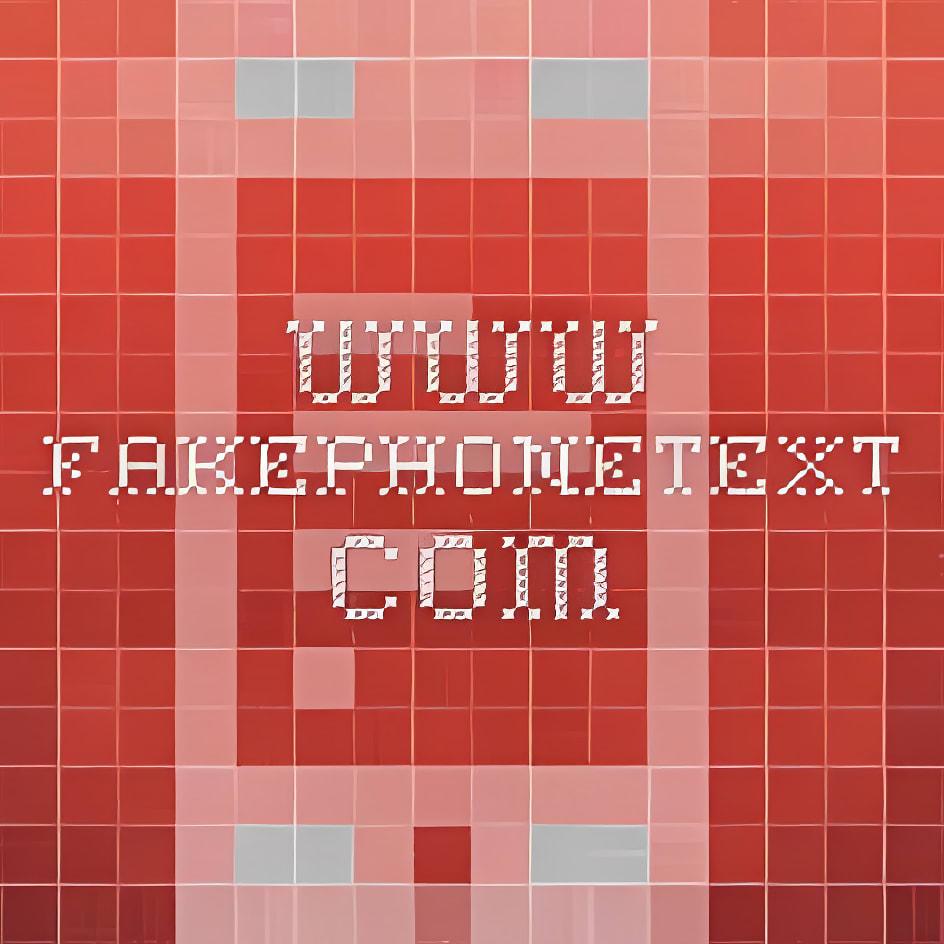 FakePhoneText