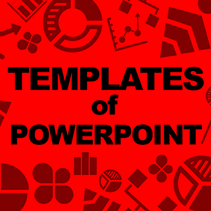 Templates of PowerPoint