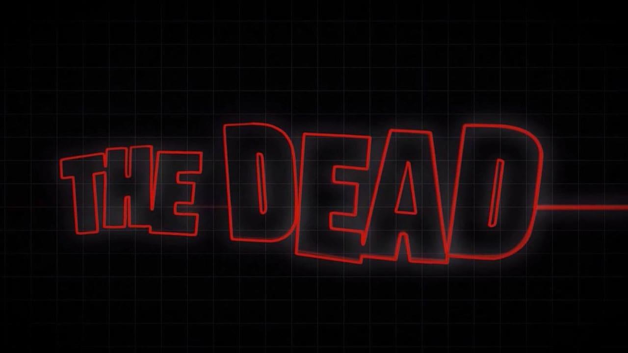 THE DEAD: Beginning