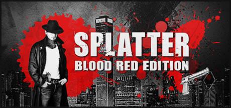 Splatter - Blood Red Edition 2016