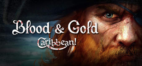 Blood & Gold: Caribbean! 2016