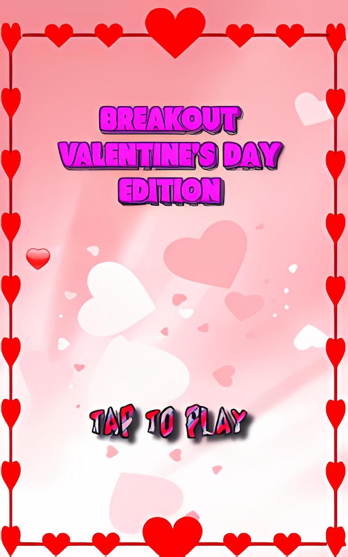 BreakOut Valentine's Day
