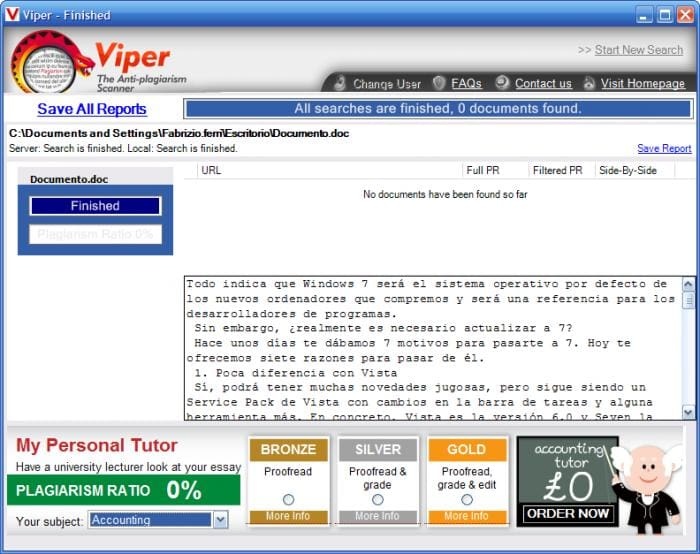 viper   check text for plagiarism the software scans documents that are uploaded into the system and notifies users if they detect sentences paragraphs or