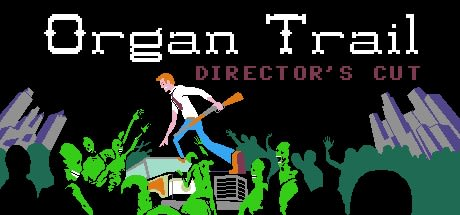 Organ Trail: Director's Cut 2016