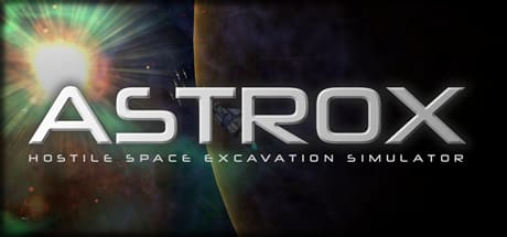 Astrox: Hostile Space Excavation 2016