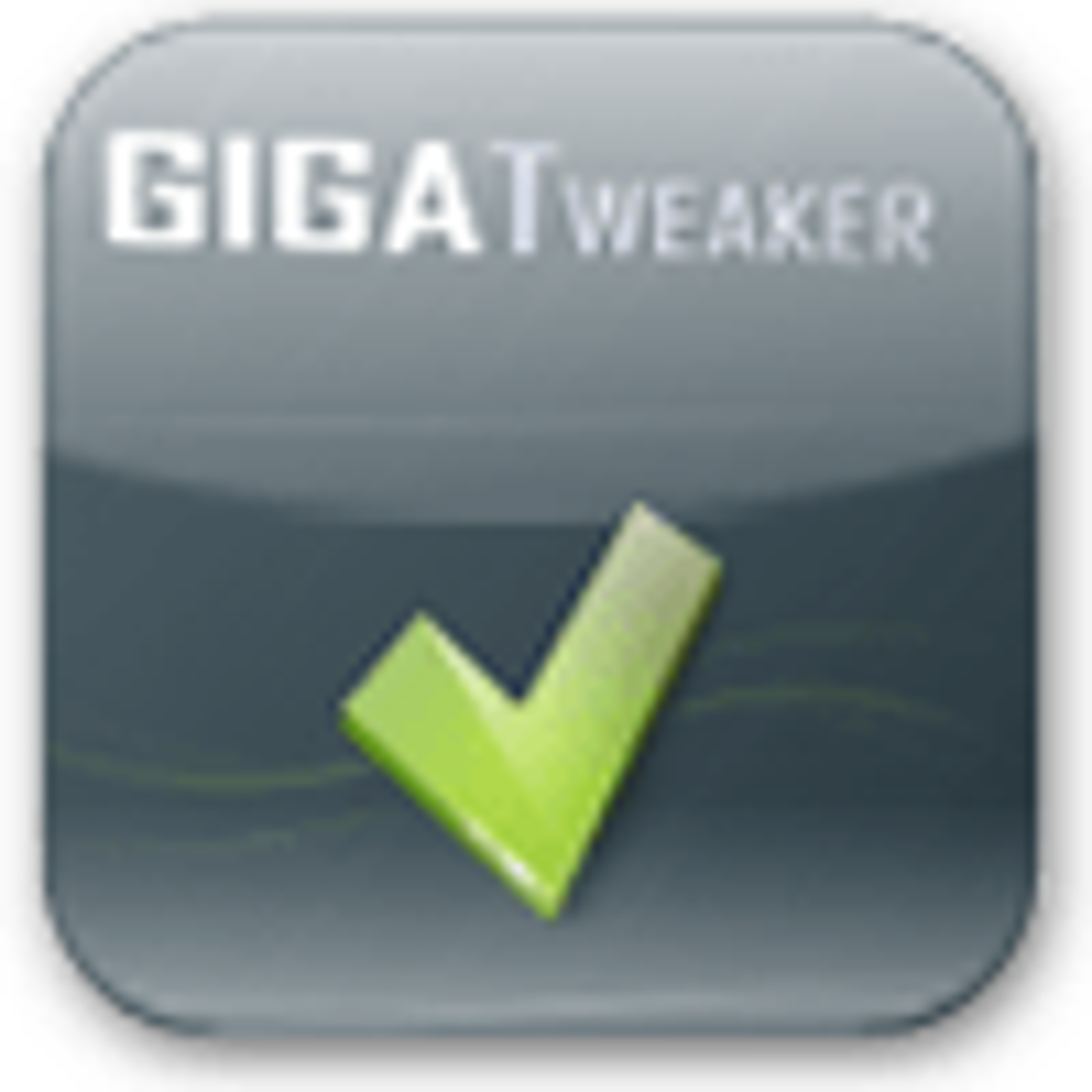 GIGATweaker