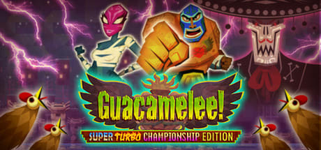 Guacamelee! Super Turbo Championship Edition 2016