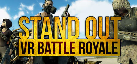 STAND OUT : VR Battle Royale ( EARLY ACCESS!!! )