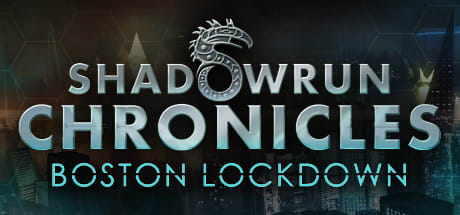 Shadowrun Chronicles - Boston Lockdown 2016