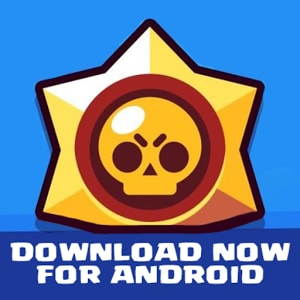 Brawl Stars Android Download Guide