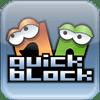 QuickBlock