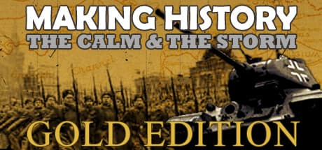 Making History: The Calm and the Storm Gold Edition 2016