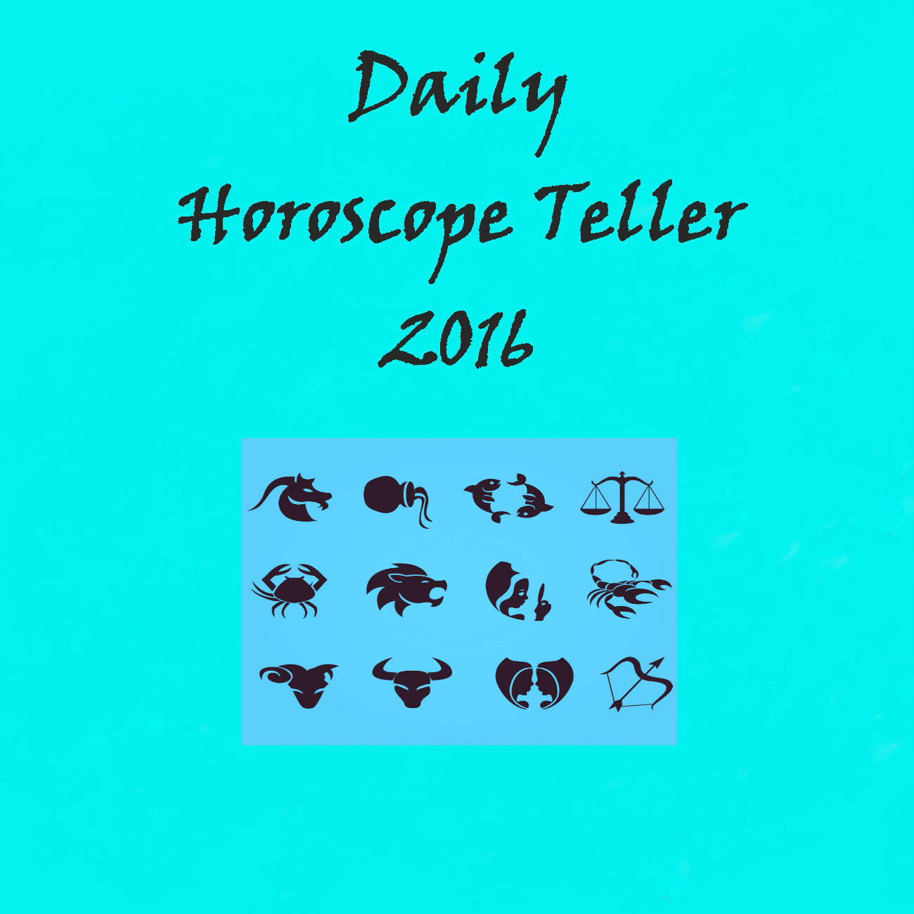 Daily Horoscope Teller 2016