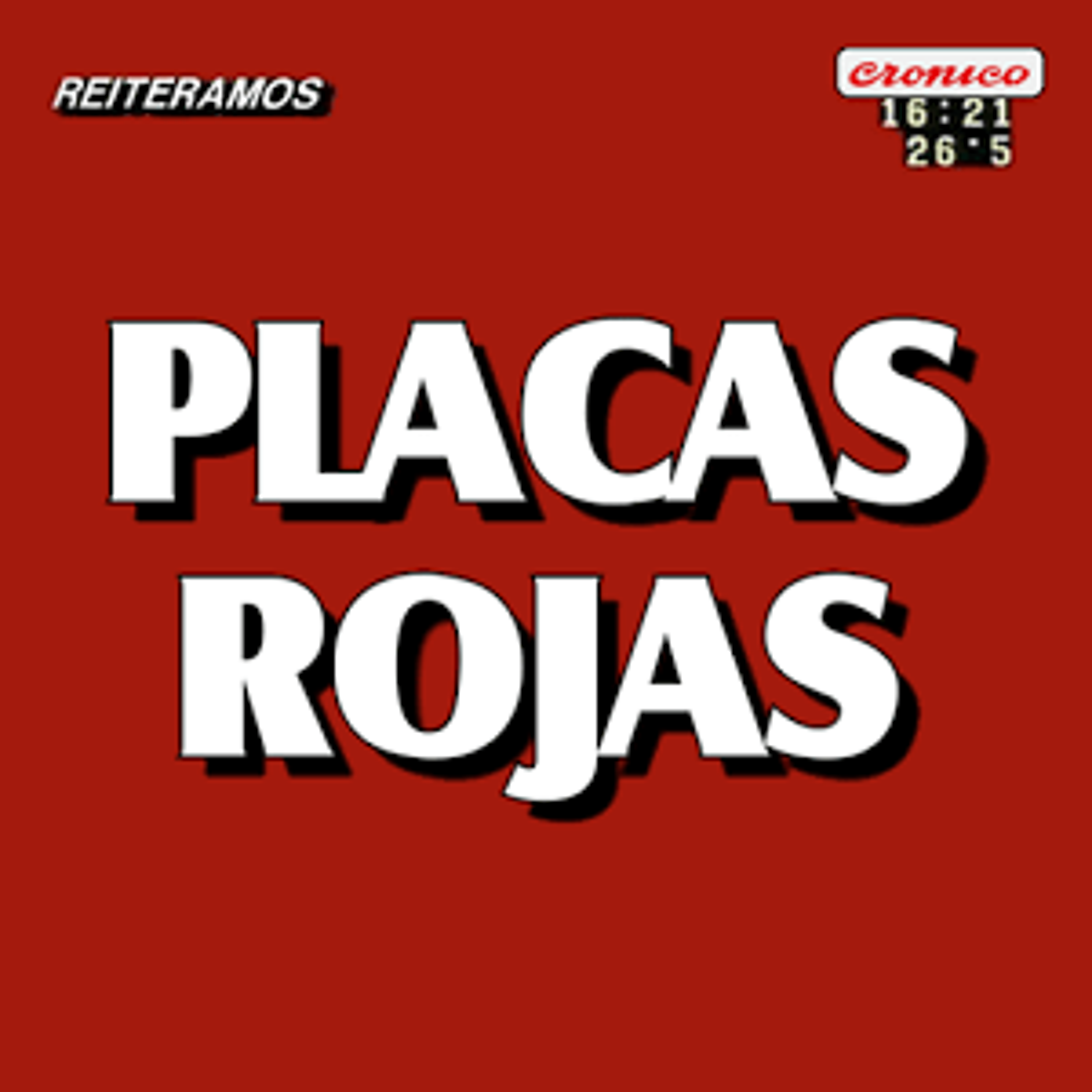 Placas Rojas 2