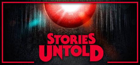 Stories Untold 1.0