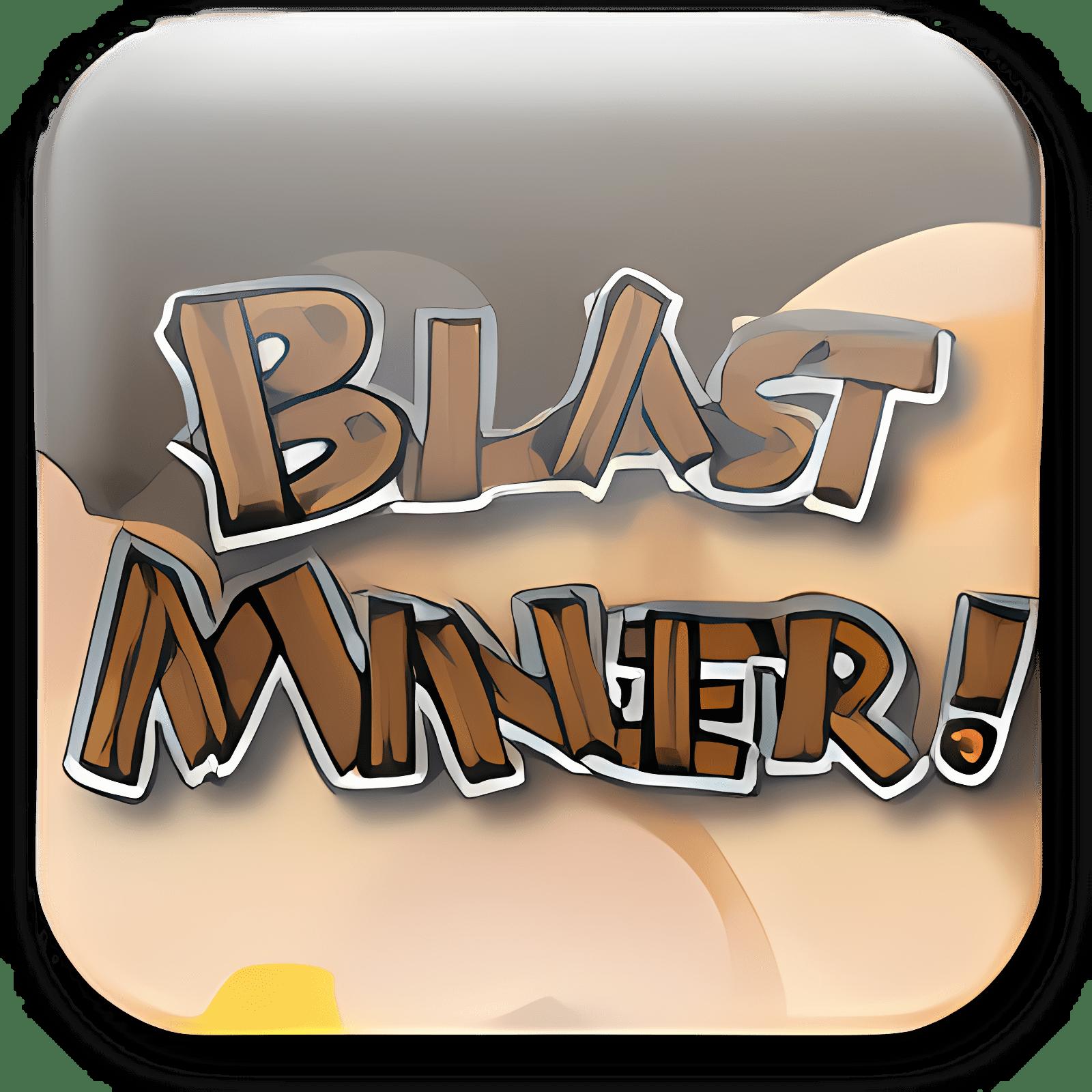 Blast Miner