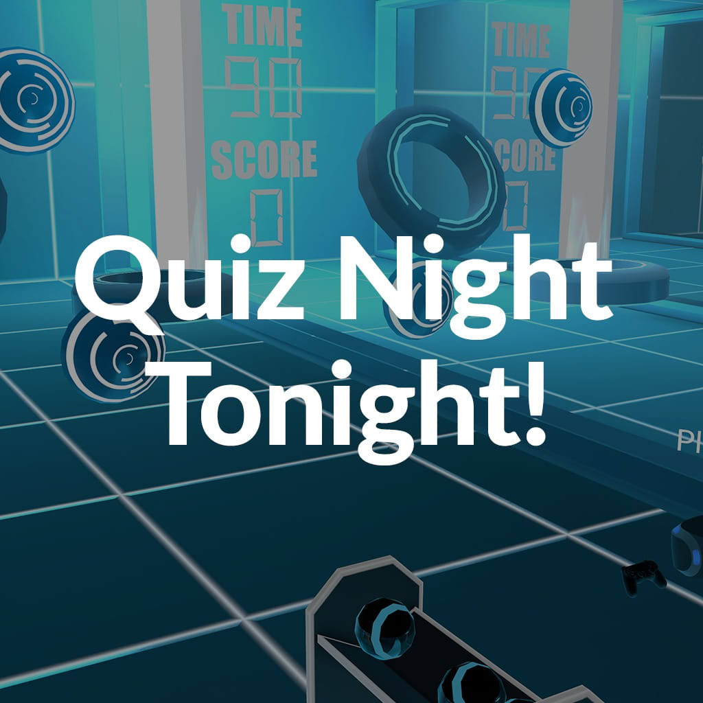 Quiz Night Tonight! PS VR PS4